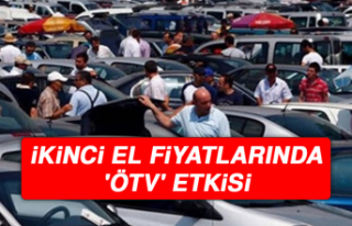 İKİNCİ EL FİYATLARINDA 'ÖTV' ETKİSİ