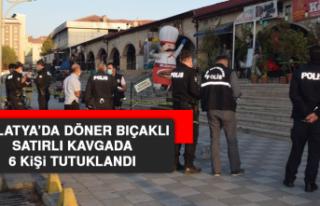 Malatya'da Döner Bıçaklı Satırlı Kavgada 6...