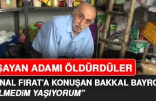 Öldü Denilen Bakkal Bayro Açıklama Yaptı: Yaşıyorum!