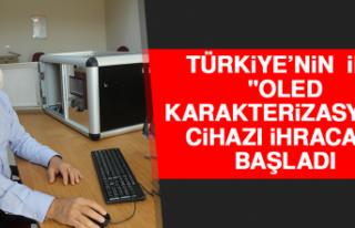 """Türkiye'nin İlk """"OLED Karakterizasyon""""..."""