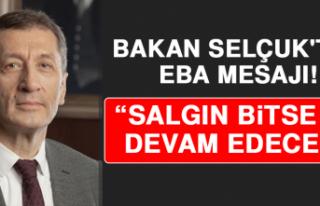 """Bakan Selçuk'tan EBA Mesajı! """"Salgın..."""