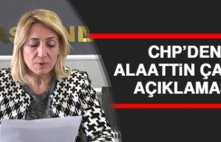 CHP'den Alaattin Çakıcı Açıklaması