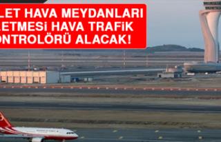 Devlet Hava Meydanları İşletmesi Hava Trafik Kontrolörü...