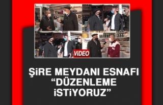 Elazığ Şire Meydanı Esnafı Sıkıntılarını...