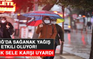 Elazığ'da Sağanak Yağış Etkili Oluyor!