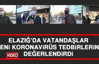 Elazığ'da Vatandaşlar Yeni Koronavirüs Tedbirlerini...