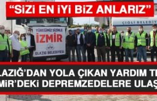 Elazığ'dan Yola Çıkan Yardım Tırı İzmir'deki...