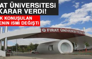 Fırat Üniversitesi Karar Verdi! Çok Konuşulan...