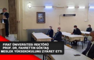 Rektör Prof. Dr. Göktaş, Keban MYO'yu Ziyaret...