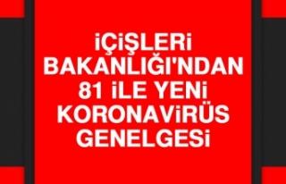 İçişleri Bakanlığı'ndan 81 İle Yeni Koronavirüs...