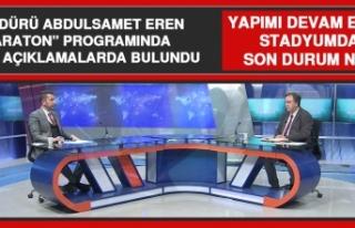 """İl Müdürü Abdulsamet Eren """"Maraton"""" Programında..."""