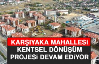 Karşıyaka Mahallesi Kentsel Dönüşüm Projesi...