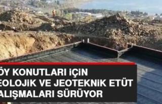 Köy Konutları İçin Jeolojik ve Jeoteknik Etüt...