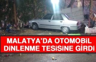 Malatya'da Otomobil Dinlenme Tesisine Girdi
