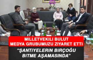 """Milletvekili Bulut: """"Şantiyelerin birçoğu bitme..."""