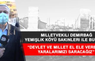 Milletvekili Demirbağ, Yemişlik Köyü Sakinleri...