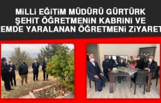 Milli Eğitim Müdürü Gürtürk'ten Anlamlı Ziyaretler