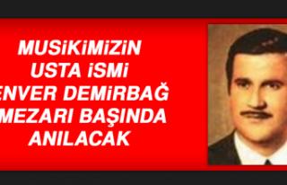 Musikimizin Usta İsmi Enver Demirbağ, Mezarı Başında...