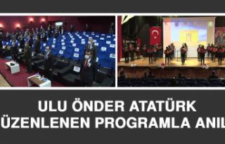 Ulu Önder Atatürk, Düzenlenen Programla Anıldı