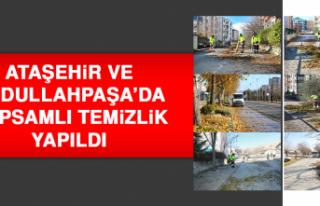 Ataşehir Ve Abdullahpaşa'da Kapsamlı Temizlik...
