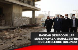 Başkan Şerifoğulları, Mustafapaşa Mahallesi'nde...