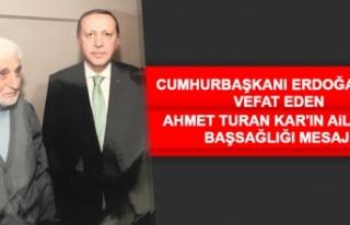 Cumhurbaşkanı Erdoğan'dan Vefat Eden Ahmet...