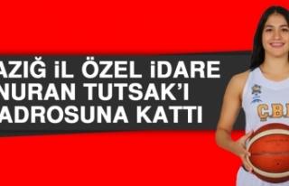 Elazığ İl Özel İdare, Nuran Tutsak'ı Kadrosuna...