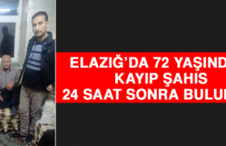 Elazığ'da 72 Yaşındaki Kayıp Şahıs 24 Saat...