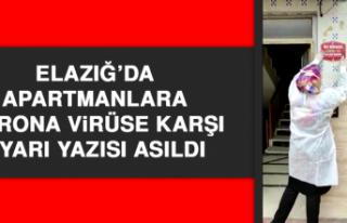 Elazığ'da Apartmanlara Korona Virüse Karşı...