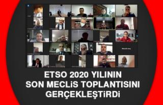 ETSO 2020 Yılının Son Meclis Toplantısını Gerçekleştirdi