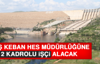 EÜAŞ Keban HES Müdürlüğüne 12 Kadrolu İşçi...