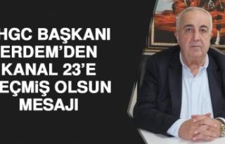 FHGC Başkanı Erdem'den Kanal 23'e Geçmiş Olsun...