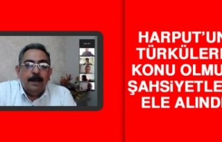 Harput'un Türkülere Konu Olmuş Şahsiyetleri...