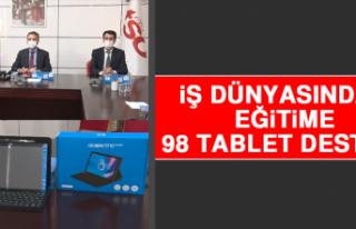 İş Dünyasından Eğitime 98 Tablet Desteği