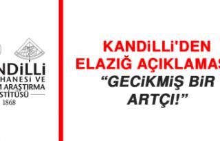 Kandilli'den Elazığ açıklaması: Gecikmiş...
