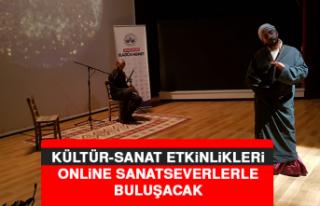 Kültür-Sanat Etkinlikleri Online Sanatseverlerle...