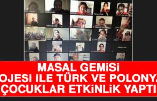 Masal Gemisi Projesi İle Türk ve Polonyalı Çocuklar...
