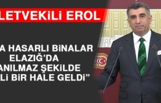 Milletvekili Erol: Orta Hasarlı Binalar Elazığ'da...