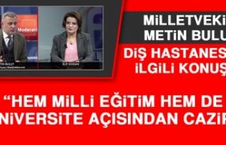 """Milletvekili Metin Bulut, """"Hem Milli Eğitim Hem..."""