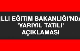 Milli Eğitim Bakanlığı'ndan 'Yarıyıl...