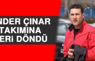 Önder Çınar, Takımına Geri Döndü