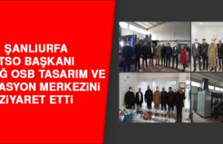Şanlıurfa TSO Başkanı Elazığ OSB Tasarım ve...