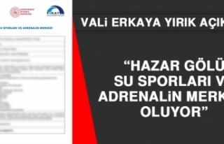 Vali Yırık Açıkladı: Hazar Gölü Su Sporları...