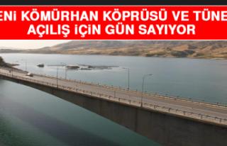 Yeni Kömürhan Köprüsü ve Tüneli Açılış İçin...