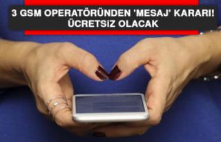 3 GSM operatöründen 'mesaj' kararı! Ücretsiz...