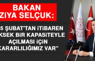"""Bakan Ziya Selçuk: """"15 Şubat'tan İtibaren..."""