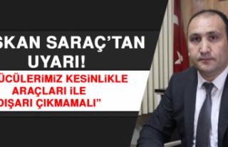 """Başkan Saraç: """"Sürücülerimizin kesinlikle araçları..."""