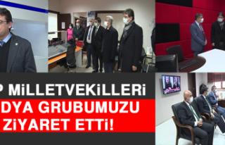 CHP Milletvekilleri, Medya Grubumuzu Ziyaret Etti