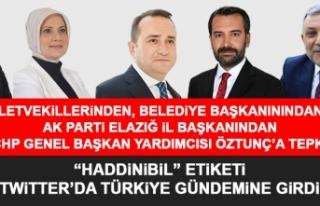 CHP'li Öztunç'un Sözlerine Elazığ'dan Tepki...