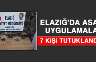 Elazığ'da Asayiş Uygulamaları: 7 Tutuklama